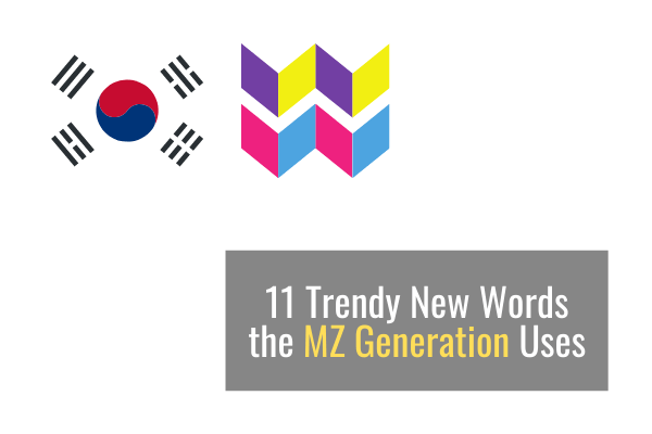 11 New Trendy Words the MZ Generation Uses
