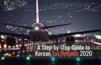 A Step-by-step Guide to Korean Tax Refunds 2020