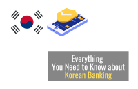 Everything you Need to Know about Korean Banking [2021]