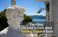 Everything You Need to Know about Teaching English in Korea [2021]