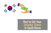 How to Get Your Stimulus Checks in South Korea [April 2021]