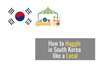 How to Haggle in South Korea like a Local [2021]