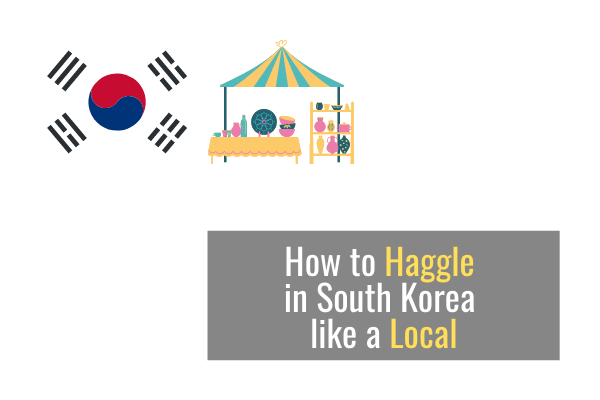 How to Haggle in South Korea like a Local