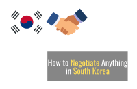 How to Negotiate Anything in South Korea [2021]