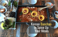 Easy Korean Culture: 23 Banchan (반찬) to Spice Up Your Meals