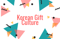 Everything You Need to Know about Korean Gift Culture