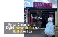 Korean Shopping Tips: 19 Stylish Korean Outfits and Modern Hanbok on Etsy