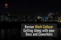 Korean Work Culture: Getting Along with Your Boss and Coworkers [2021]