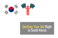 How to Quit your Job Right in South Korea [2021]