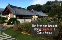 The Pros and Cons of Doing Business in South Korea