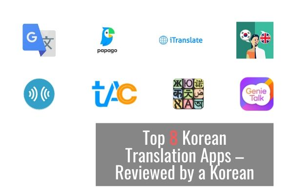 The Top 8 Korean Translation Apps - Tested by a Korean