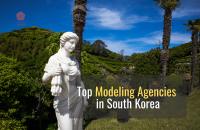 Top Modeling Agencies in South Korea