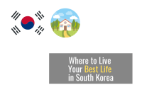Where to Live Your Best Life in South Korea [2021]
